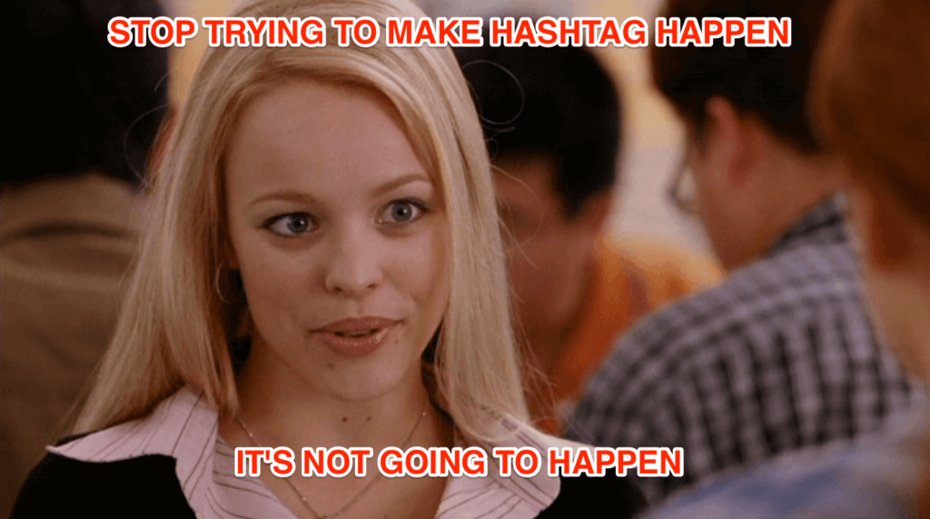 Never use hashtags in face to face conversation. It's just not right.