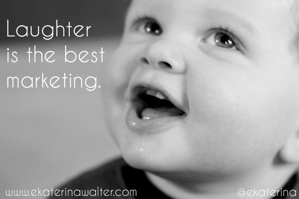 Laughter is best marketing
