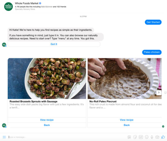 Whole Foods is a company who's figured out a helpful way to leverage chatbots and drive customers to purchasing