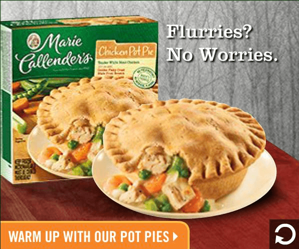 Good social campaigns are timely, like Marie Callender's chicken pot pie ads during the winter months
