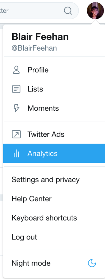 Navigating to your social media analytics in Twitter is as easy as finding the Analytics dropdown under your handle name.