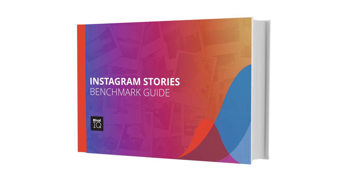 2018 Instagram Stories Benchmark Report | Rival IQ