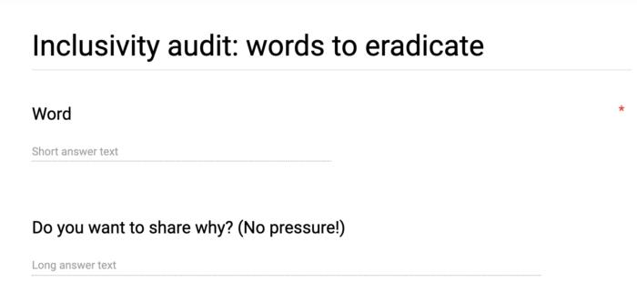 Sample inclusive language Google Form
