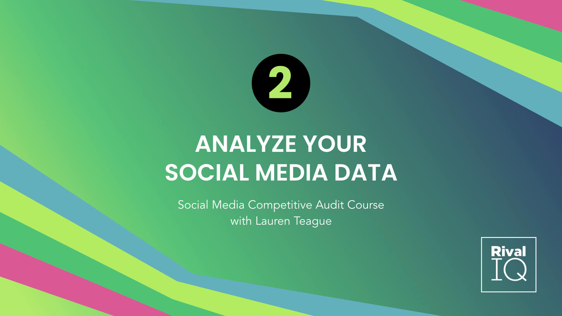 Lesson 2 Social Media Competitive Audit Course
