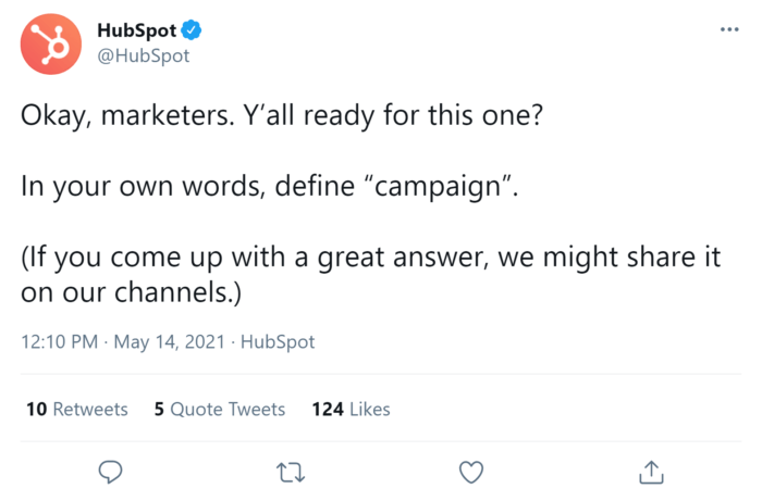 HubSpot's tweet exemplifies a clear brand voice when engaging with their audience